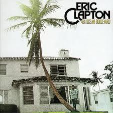 Eric Clapton - 461 Ocean Boulevard